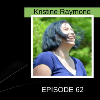 The Wild West of the Internet and Finding Out Your Character is Real with Kristine Raymond