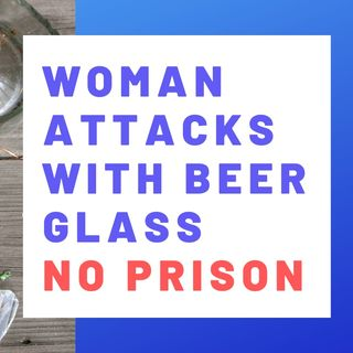 WOMAN SLASHES MAN'S FACE - NO PRISON