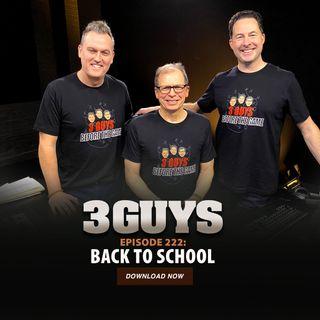 Back to School with Tony Caridi, Brad Howe and Hoppy Kercheval