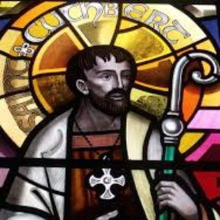 Mar 20 Cuthbert & Lindisfarne