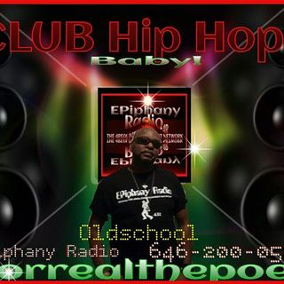CLUB HIP HOP OLDSCHOOL HIP HOP RNB MEETS SPOKEN WORD