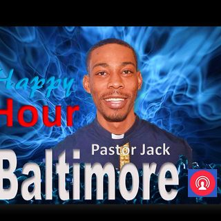 """HAPPY HOUR WITH PASTOR JACK"" & FRIENDS WORLDWIDE PODCAST ON JULY 27, 2017"