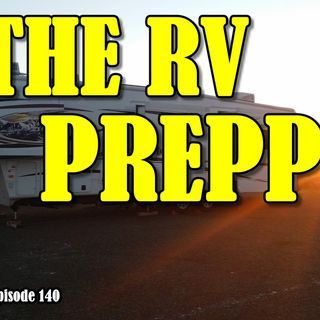 The RV Prepper Interview, Changing Times | RV Talk Radio Ep.140