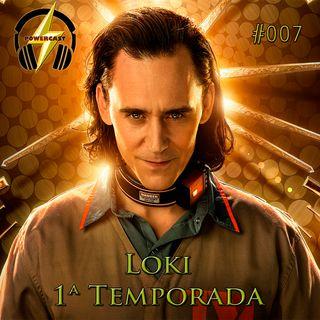 PowerCast 007 - Loki 1ª Temporada (COM SPOILERS)