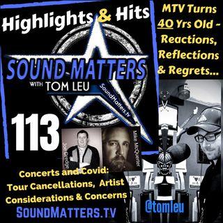 113: Highlights & Hits (MTV Turns 40)