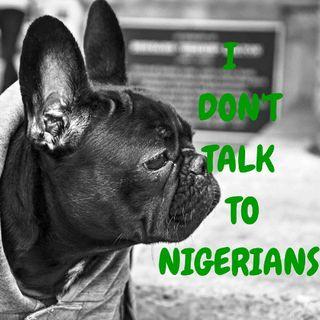 I Hate Nigerians