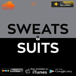 Sweats & Suits Podcast Episode 125: Gem Class Nontheless
