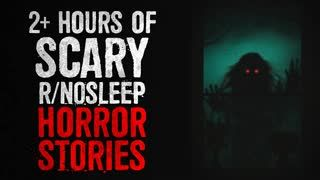 2+ Hours of SCARY r/Nosleep Horror Stories to listen to while playing Minecraft or something