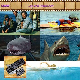 FF: 025: Jaws Recap