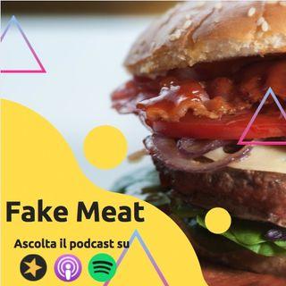 Fake Meat: L'abbiamo provata per voi