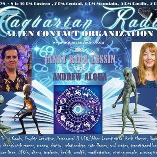 Andrew Aloha ~ 07/11/19 ~ Alien Contact Organization ~ Host Janet Kira Lessin