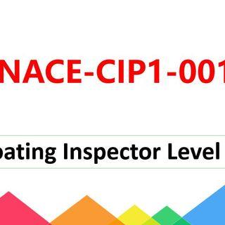 2021 Valid NACE CIP Level 1 NACE-CIP1-001 Real Dumps
