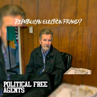 Episode 26: Republican Election Fraud?