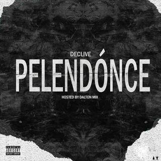 Declive - Pelendoce [Download/Baixar]