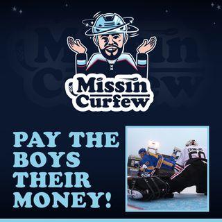 9. Pay The Boys Their Money!