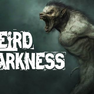 """(PROMO) """"THE OHIO DOGMAN"""" and 11 More Terrifying But True Paranormal Horror Stories! #WeirdDarkness"""