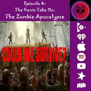 4. The Gents Take On: The Zombie Apocalypse