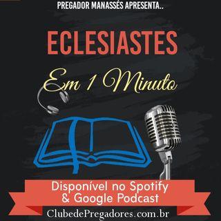 Bíblia em 1 Minuto - EP25 Eclesiastes