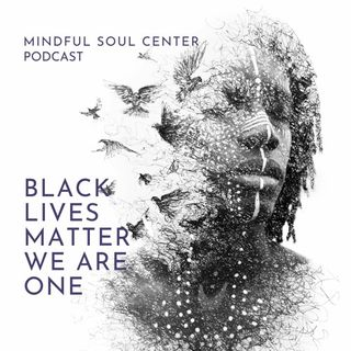 Black Lives Matter: We are One Minisode