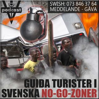GUIDA TURISTER I SVENSKA NO-GO-ZONER
