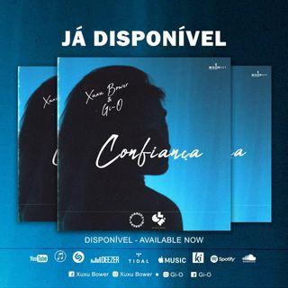 Baixar Xuxu Bower & Gi-O - Confiança (Taky-News)DOWNLOAD MP3