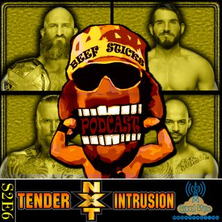 S2E6 - NXT: Tender Intrusion