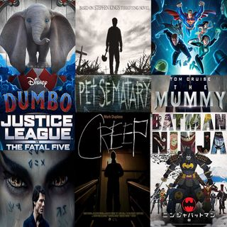 Week 110: (Pet Semetary (2019), Dumbo (2019), Justice League VS The Fatal Five (2019), Creep (2014), The Mummy (2017), & Batman Ninja (2018)
