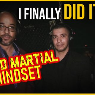 Mixed Martial Mindset: Follow Your Dreams And Don't Be A Slave!
