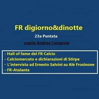 23a Puntata FR-Atalanta e Calciomercato