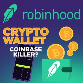 103. Robinhood Crypto Wallet - The Coinbase Killer | Full Value Dan