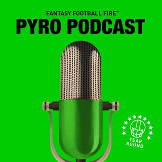 Pyro Fantasy Football Podcast 2016 - AN EARLY LOOK AT QUARTERBACKS - Fantasy Football Fire - Show 21