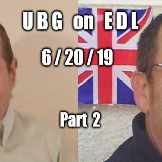 UBG On EDL : 6/20/19 - Part 2