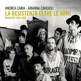LA RESISTENZA OLTRE LE ARMI SARAJEVO 1992-1996 letto da Angelo Callipo