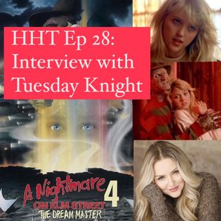 """Ep 28: Interview w/Tuesday Knight from """"NOES 4: The Dream Master"""""""