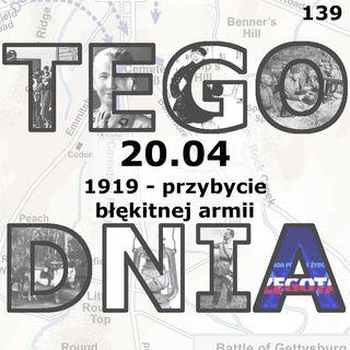 Tego dnia: 20 kwietnia (przybycie Błękitnej armii)