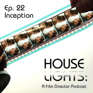 House of Nolan - 22 - Inception