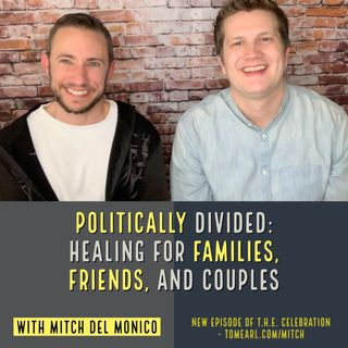 Politically Divided: Healing for Families, Friends, and Couples