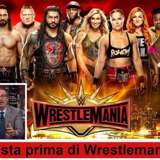 Wrestling It 11 - Tempesta prima di Wrestlemania 35