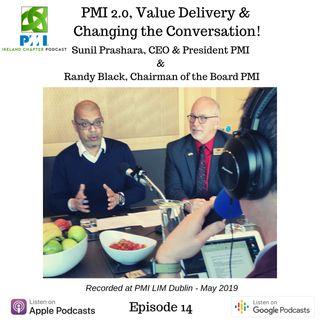 Ireland Chapter PMI Podcast | Episode 14 | Interview with Sunil Prashara & Randy Black at EMEA LIM