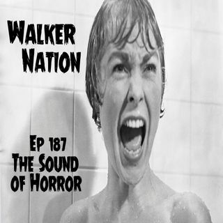 """Ep 187 """"The Sound of Horror"""""""