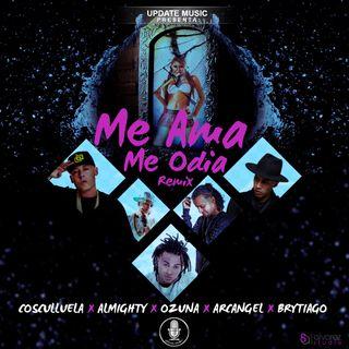 Me Ama Me Odia (TGC Remix) - Brytiago Ft. Almighty, Ozuna, Arcangel Y Cosculluela) (Edit By DJ Basico Impromix)