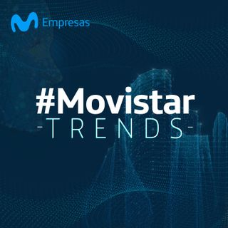 #MovistarTrends