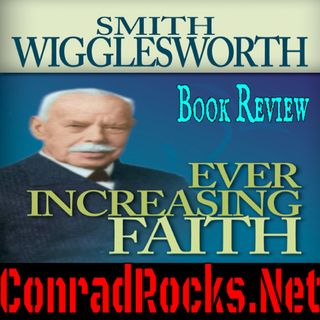 Ever Increasing Faith Book Review