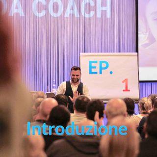 001 | Coaching Podcast | Introduzione