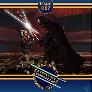 Issue 087: Live by the Lightsaber