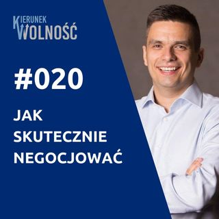 KW020: Jak skutecznie negocjować - Wojtek Woźniczka