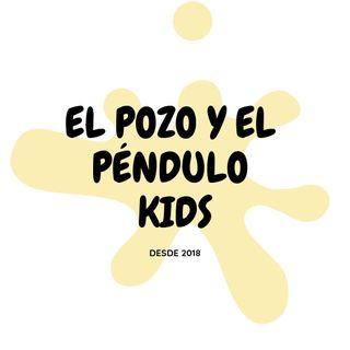 El pozo y el pendulo kids: Leyendas de Baja California (Ep.1)