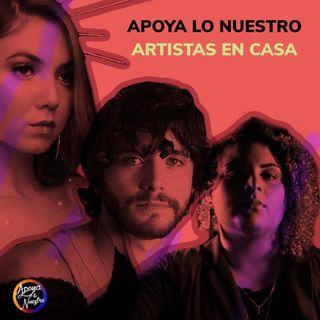 Apoya Lo Nuestro | Artistas en Casa