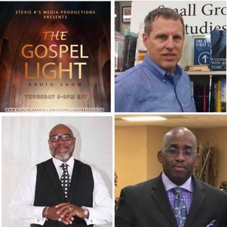 The Gospel Light Radio Show - (Episode 135)