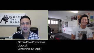 Bitcoin Price Predictions   Libra Coin   Censorship and Social Platforms